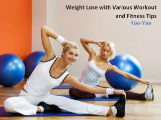 Weight Lose with Various Workout and Fitness Tips