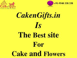 CakenGifts.in isThe Best site For Cake and Flowers