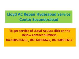 LLoyd AC Repair Hyderabad Service Center Secunderabad