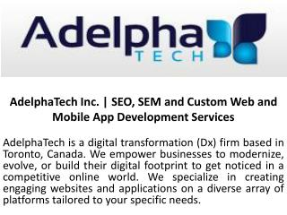 AdelphaTech Inc. | SEO, SEM and Custom Web and Mobile App Development Services