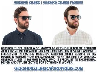 Gershon Zilber's Must Haves For Mens Designer Shoes