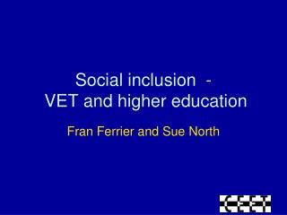 Social inclusion  -  VET and higher education