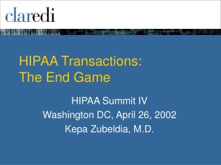 HIPAA Transactions: The End Game