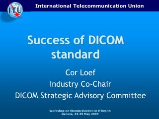 Success of DICOM standard