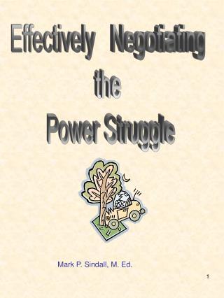 Effectively   Negotiating  the  Power Struggle