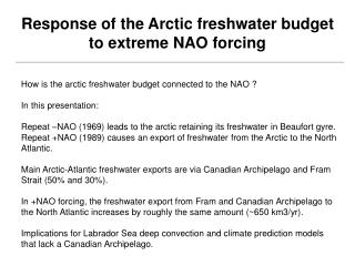 Response of the Arctic freshwater budget to extreme NAO forcing