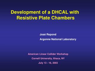 Development of a DHCAL with  Resistive Plate Chambers