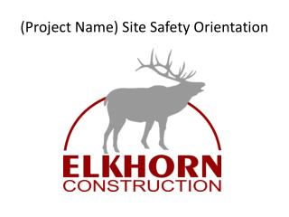 Project Name Site Safety Orientation