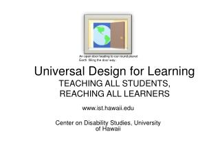 Universal Design for Learning TEACHING ALL STUDENTS, REACHING ALL LEARNERS