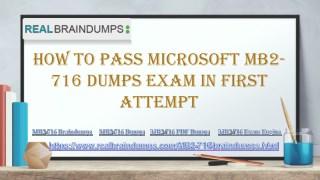 Pass your Microsoft MB2-716 Exam With (Realbraindumps.com)