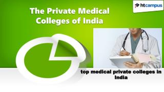 The Private Medical Colleges of India