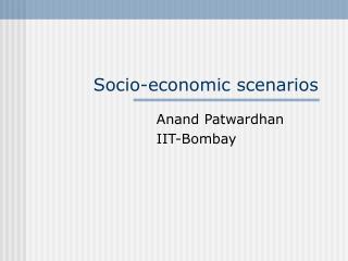 Socio-economic scenarios
