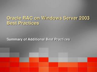 Oracle RAC on Windows Server 2003 Best Practices