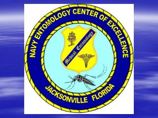 NAVY ENTOMOLOGY CENTER OF EXCELLENCE    JACKSONVILLE   FLORIDA