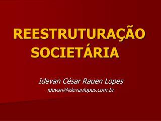 REESTRUTURA  O SOCIET RIA