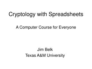 Cryptology with Spreadsheets