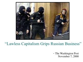 Lawless Capitalism Grips Russian Business