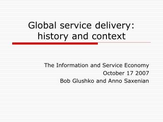 Global service delivery: history and context
