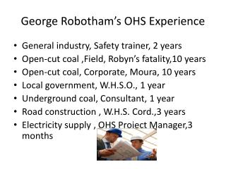 George Robotham s OHS Experience