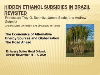 Hidden Ethanol Subsidies In Brazil Revisited