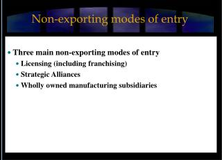 Non-exporting modes of entry