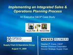 Stephen P. Crane, CSCP Wacker Chemical Corporation Director Strategic Supply Chain