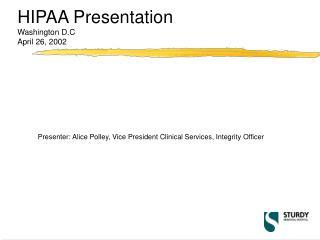 HIPAA Presentation Washington D.C April 26, 2002
