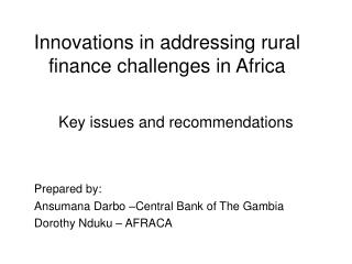 Innovations in addressing rural finance challenges in Africa