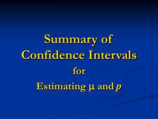 Summary of Confidence Intervals