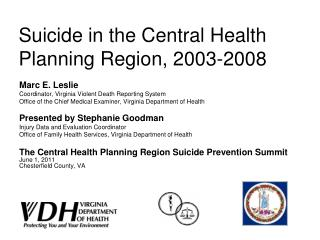 Suicide in the Central Health Planning Region, 2003-2008