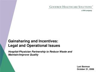 Gainsharing and Incentives: Legal and Operational Issues