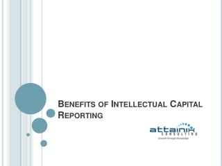 Benefits of Intellectual Capital Reporting