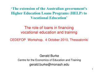The extension of the Australian governments Higher Education Loans Programs HELP to Vocational Education    The role of