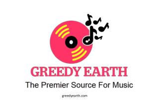 Greedy Earth – The Premier Source For Music