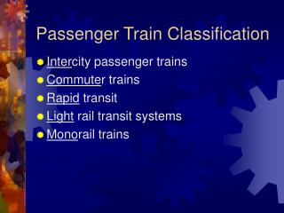 Passenger Train Classification