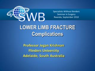 LOWER LIMB FRACTURE Complications