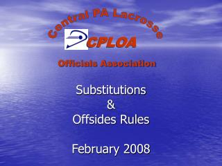 Substitutions  Offsides Rules  February 2008