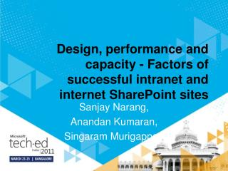 Design, performance and capacity - Factors of successful intranet and internet SharePoint sites