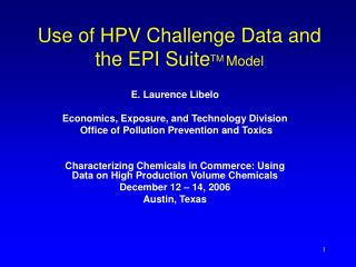 Use of HPV Challenge Data and the EPI SuiteTM Model