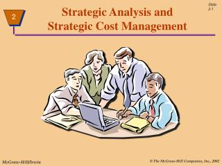 Strategic Analysis and Strategic Cost Management