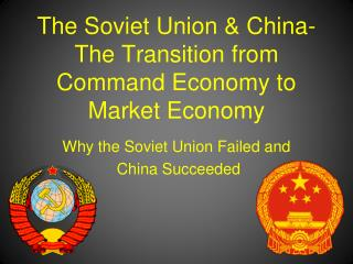 The Soviet Union  China- The Transition from Command Economy to Market Economy
