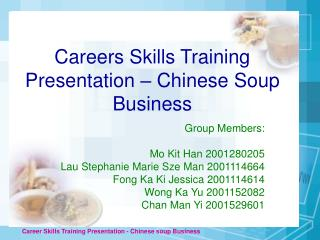 Careers Skills Training Presentation   Chinese Soup Business