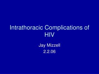 Intrathoracic Complications of HIV