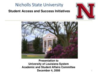 Nicholls State University Student Access and Success Initiatives