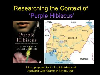 Researching the Context of   Purple Hibiscus