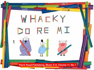 Plank Road Publishing, Music K-8, Volume 11, No 1