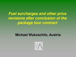 Fuel surcharges and other price revisions after conclusion of the package tour contract