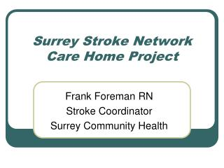 Surrey Stroke Network Care Home Project
