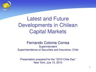 Latest and Future Developments in Chilean Capital Markets