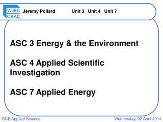 Jeremy Pollard  Unit 3 Unit 4 Unit 7